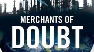 174384-merchants-of-doubt